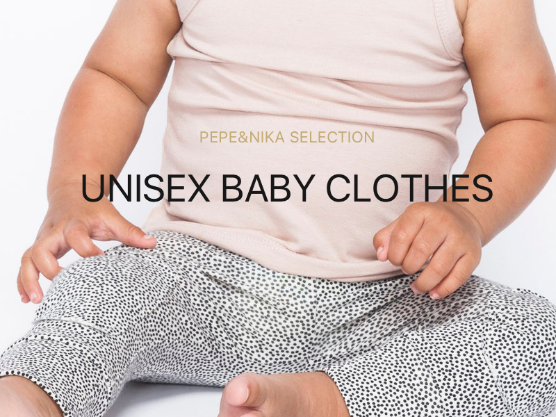 Pepeandnika unisex baby clothes basics for babies and kids
